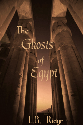 The Ghosts of Egypt Coming soon to Nook and the iBookstore!